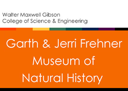 Garth and Jeri Frehner Museum of Natural History